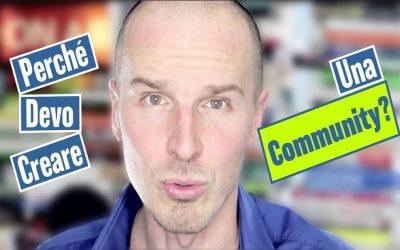 Marco Montemagno: Perché devi creare una Community?