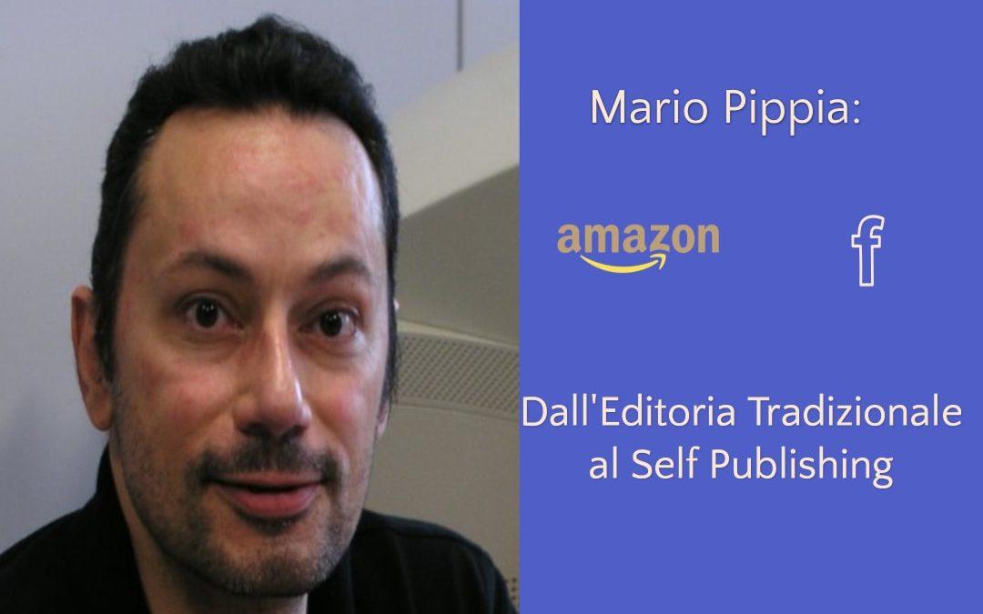 Mario Pippia: Dall'Editoria Tradizionale al Self Publishing