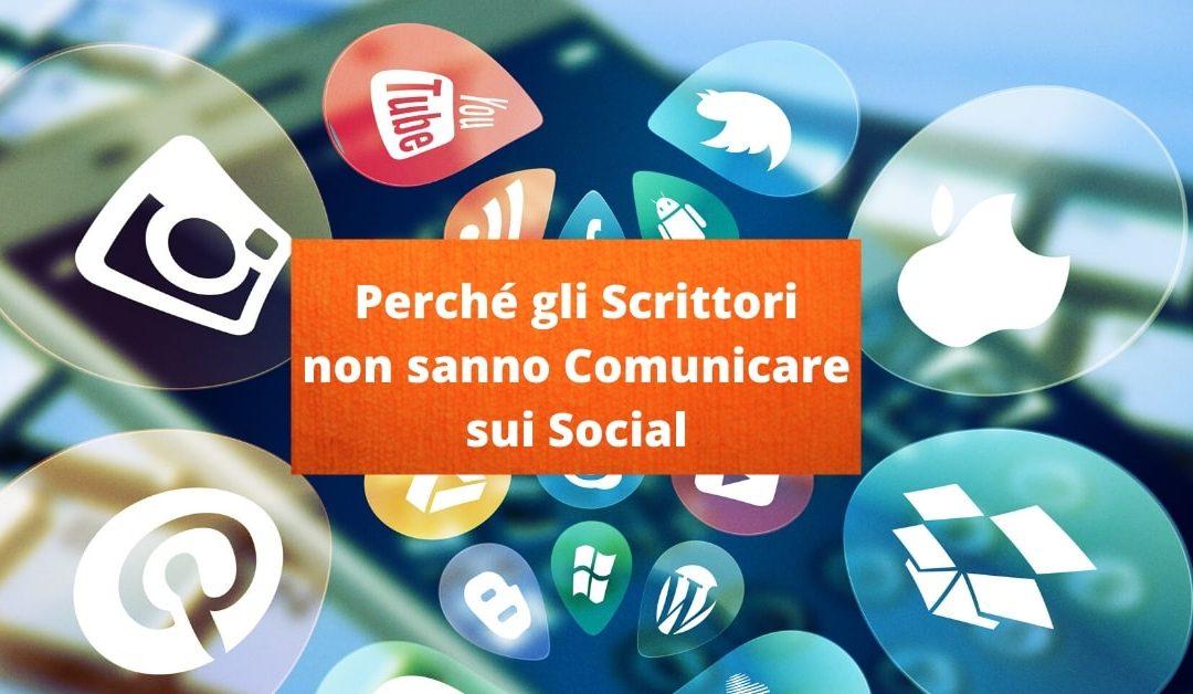 Comunicazione sui Social: i 5 Errori degli Scrittori