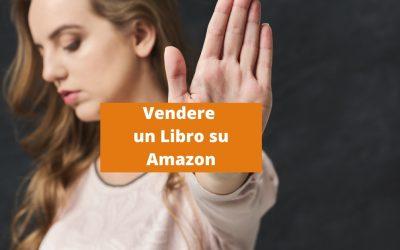 Vendere Libri su Amazon: i 5 Falsi Miti da sfatare