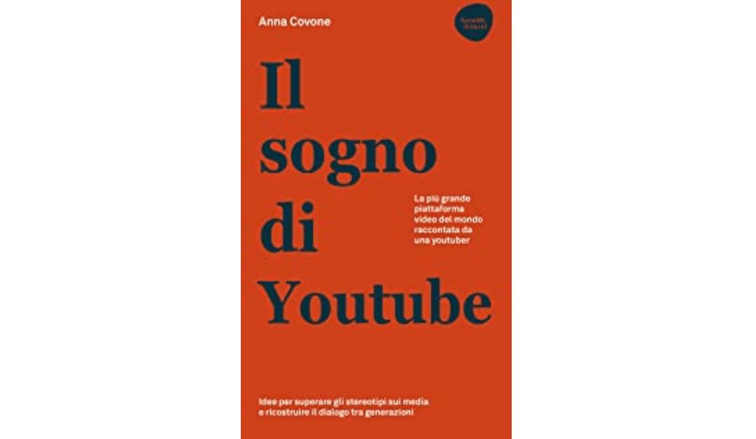 Anna Covone: il mio sogno su Youtube #TuttosuYoutube
