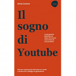 Tutto su Youtube: Intervista Anna Covone
