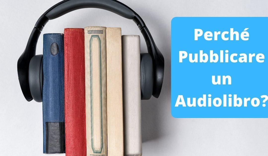 Barbara Gisser: Perché ho deciso di pubblicare un Audiolibro